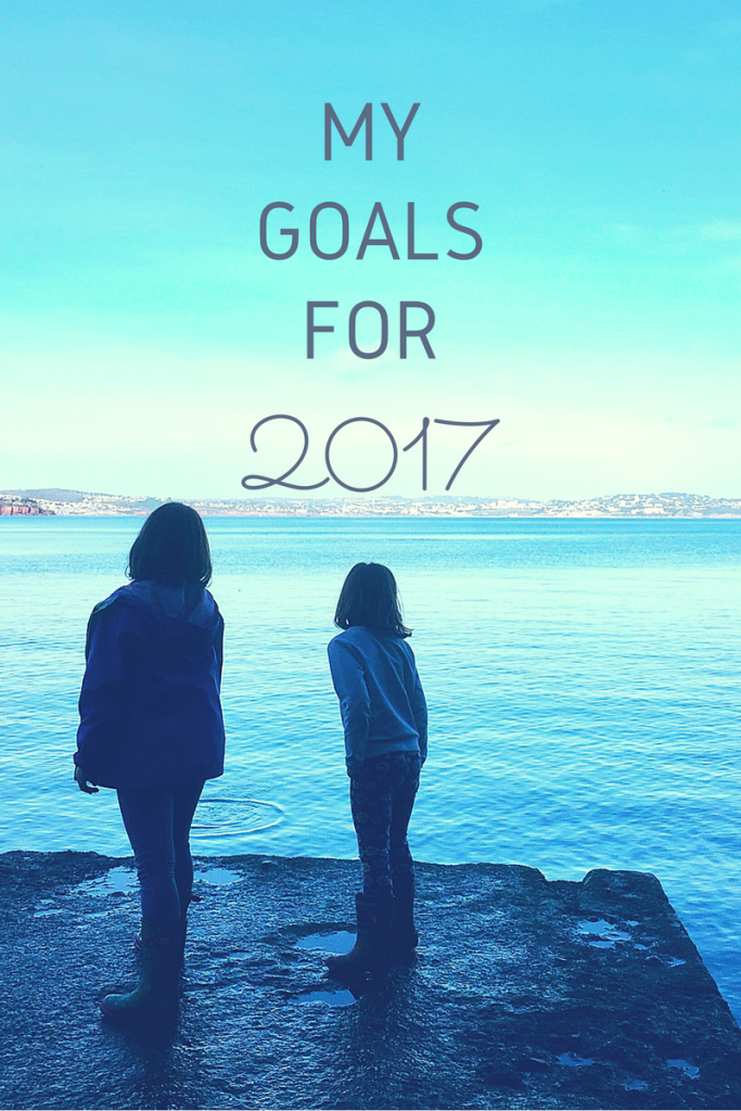 My goals for 2017 including my plans for family and blogging