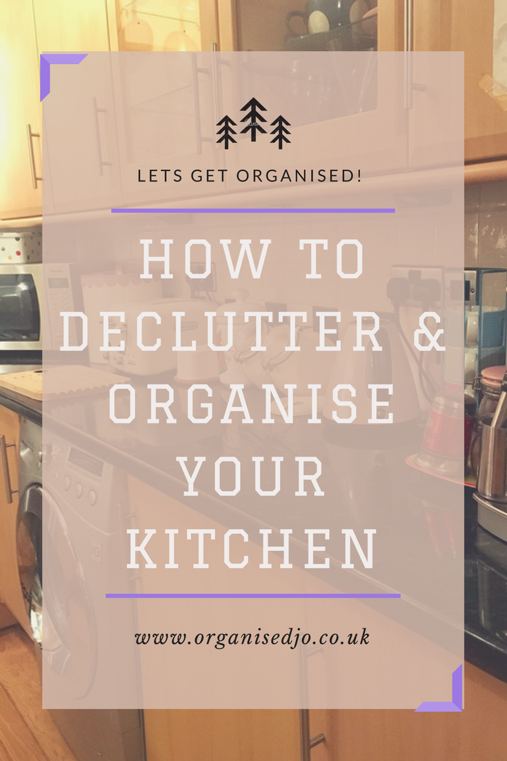 how to declutter organise your kitchen organised jo