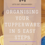 How to organise Tupperware in 5 easy steps
