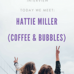 Meet the Working Mum – Hattie from Coffee & Bubbles