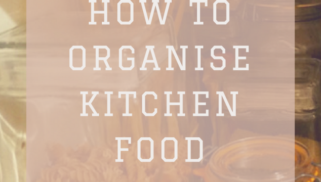 How to organise the kitchen food cupboards