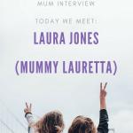 Meet the Working Mum – Laura Jones – Mummy Lauretta