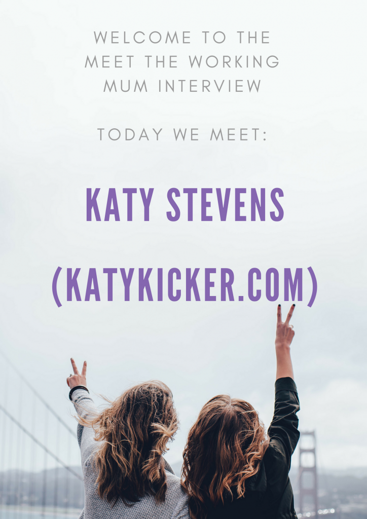 Meet the Working Mum Katy Stevens