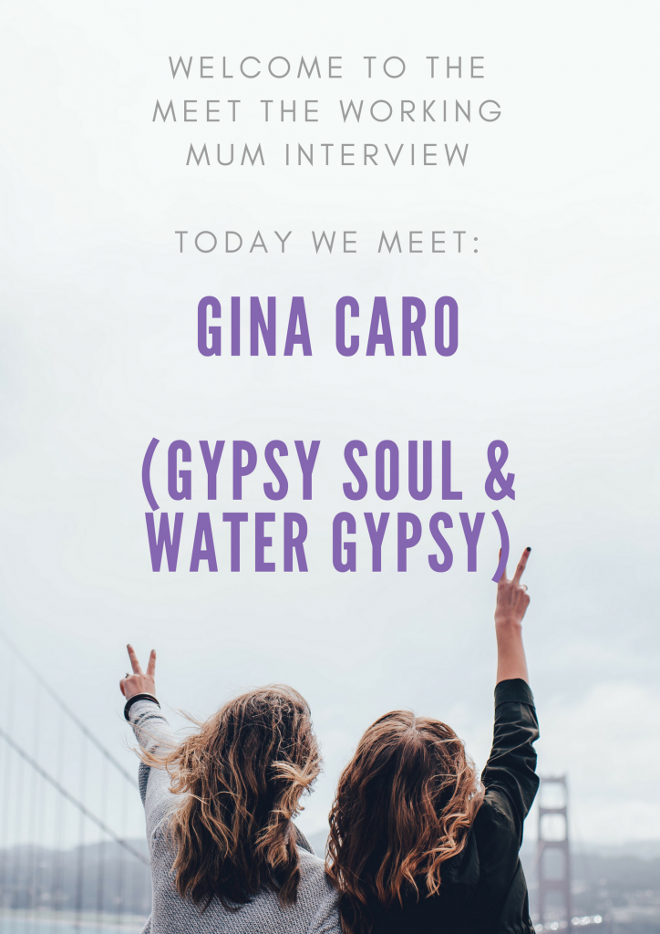 Welcome to the Meet the Working Mum Interview. Today we meet Gina Caro