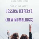 Meet the Working Mum – Jessica Jefferys –  New Mumblings