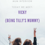 Meet the Working Mum – Vicky –  Being Tilly's Mummy
