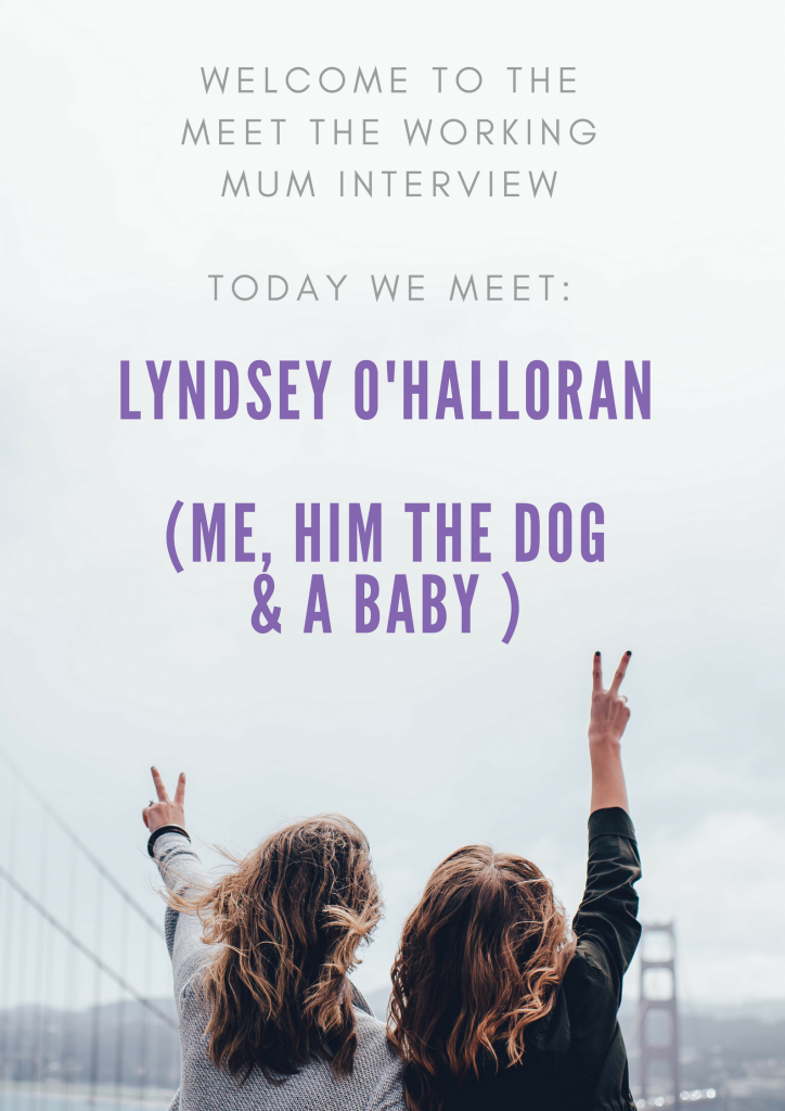 Meet the Working Mum Lyndsey O'Halloran