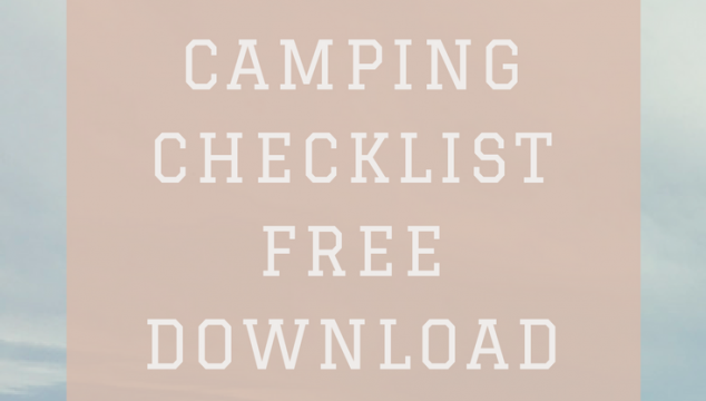 The Ultimate Camping Checklist with FREE download